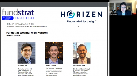 Webinar: Horizen - Web 3.0 Targeting Big Tech Super App Disruption Q&A with Tom Lee & Rob Viglione 10.27.2020