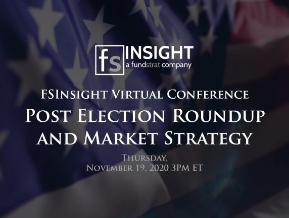 FSInsight Virtual Conference: Post Election Roundup and Market Strategy