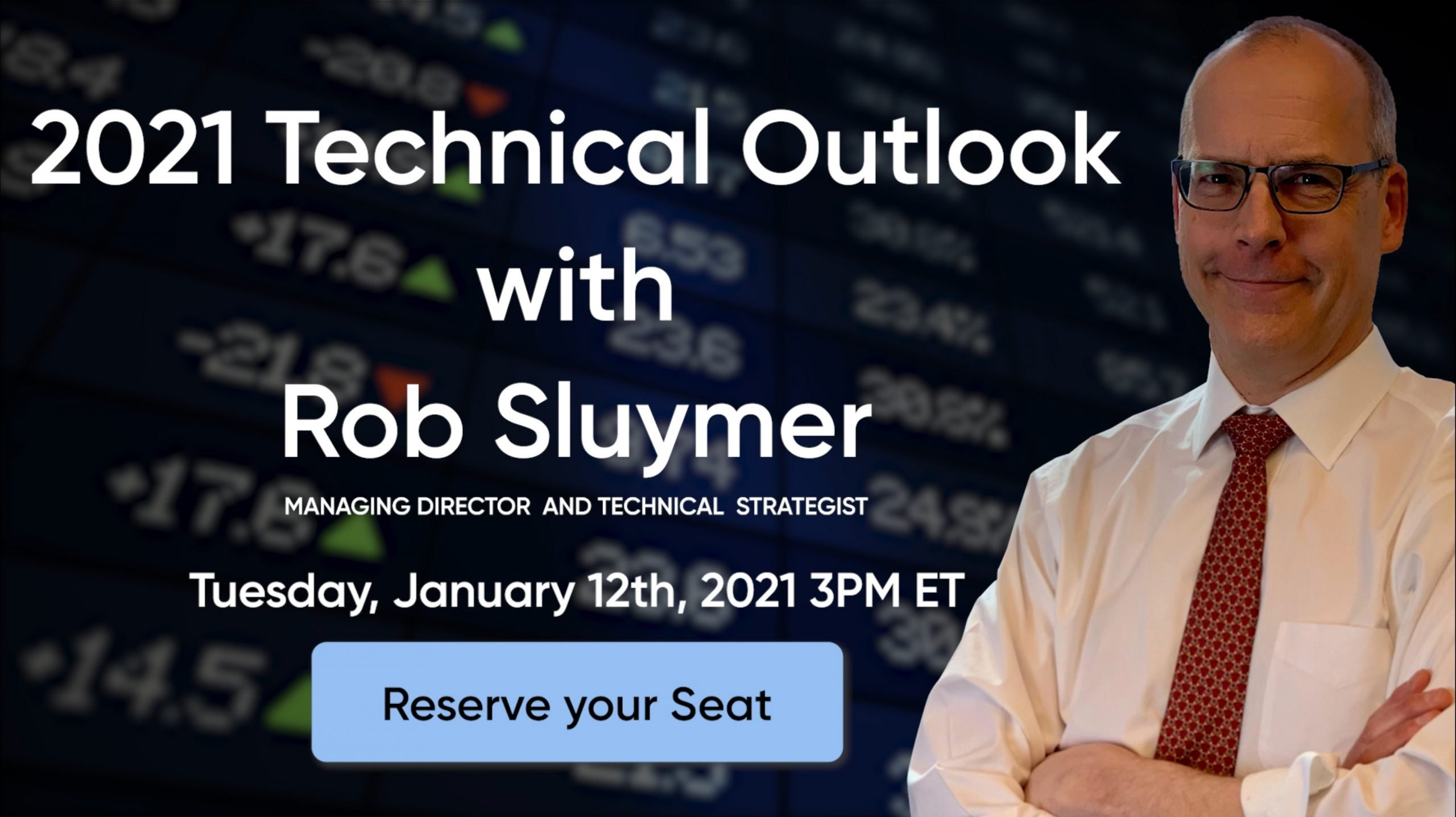 Webinar: Rob Sluymer's 2021 Technical Outlook