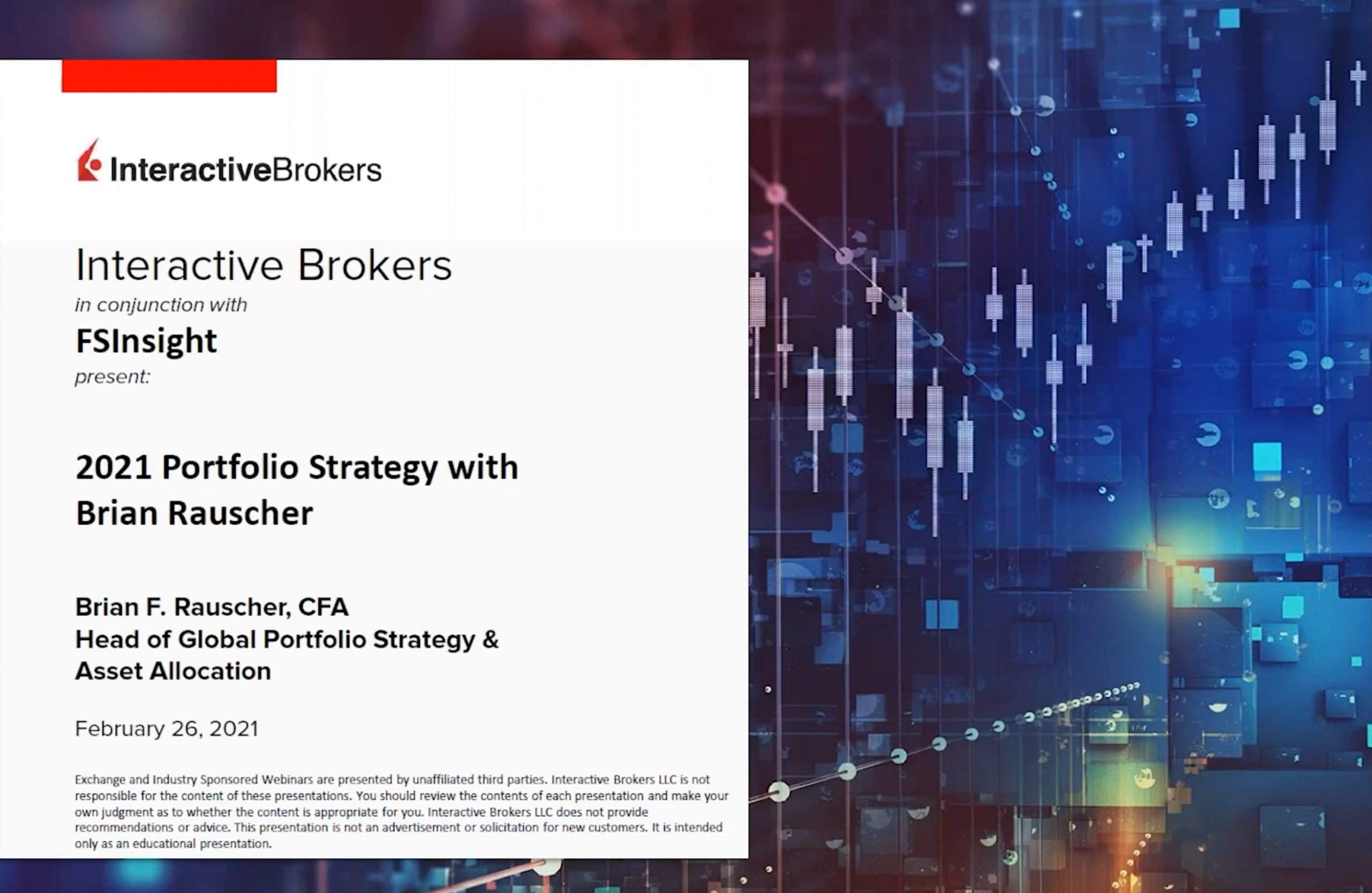 Interactive Brokers Webinar: 2021 Portfolio Strategy with Brian Rauscher