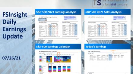 FSInsight 2Q21 Daily Earnings Update – 07/26/2021